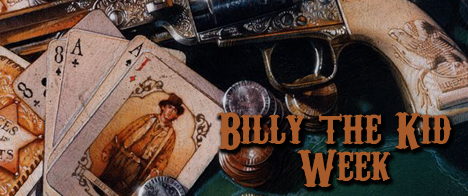 Billy the Kid Week